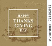 happy thanksgiving vintage... | Shutterstock .eps vector #716603983