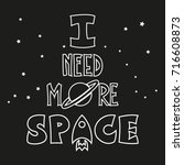 i need more space  ... | Shutterstock .eps vector #716608873