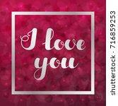 """hand written lettering """"i love...   Shutterstock .eps vector #716859253"""