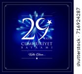 29 ekim cumhuriyet bayrami... | Shutterstock .eps vector #716924287