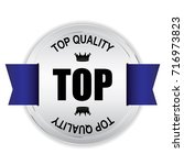 top quality silver badge with... | Shutterstock . vector #716973823