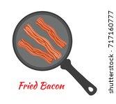 english breakfast   fried bacon ... | Shutterstock .eps vector #717160777