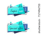 super and mega sale  special... | Shutterstock . vector #717496753