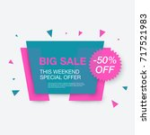 weekend sale banner  special...   Shutterstock .eps vector #717521983
