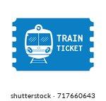 train ticket icon | Shutterstock .eps vector #717660643