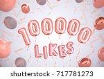 100000  100k celebration like... | Shutterstock . vector #717781273