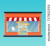 store shop is closed bankrupt.... | Shutterstock .eps vector #717822553