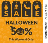 happy halloween. discount... | Shutterstock .eps vector #717875443