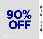90  off price discount label.... | Shutterstock .eps vector #718068007