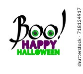 happy halloween  boo hand... | Shutterstock .eps vector #718124917