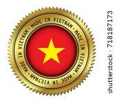 made in vietnam golden badge... | Shutterstock .eps vector #718187173