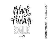 black friday sale. vector... | Shutterstock .eps vector #718369327
