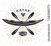kayak club vintage label  hand... | Shutterstock .eps vector #718398373