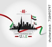 happy national day of uae.... | Shutterstock .eps vector #718493797