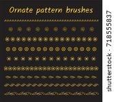set of ornament brush patterns  ... | Shutterstock .eps vector #718555837