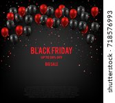 black friday sale poster with... | Shutterstock .eps vector #718576993