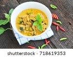green curry chicken thai food. | Shutterstock . vector #718619353