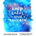 keep calm and unicorn. poster ...