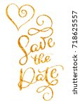 save the date gold text with... | Shutterstock .eps vector #718625557
