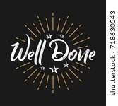 well done   fireworks   message ... | Shutterstock .eps vector #718630543