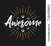 awesome   fireworks   message ...   Shutterstock .eps vector #718630843