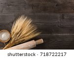 ears of wheat and rolling pin... | Shutterstock . vector #718722217