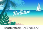 cruise yacht and a paradise in... | Shutterstock .eps vector #718738477