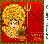 beautiful face of goddess durga ... | Shutterstock .eps vector #718802497