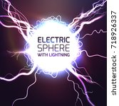elecktric sphere light effect... | Shutterstock .eps vector #718926337