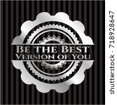 be the best version of you... | Shutterstock .eps vector #718928647