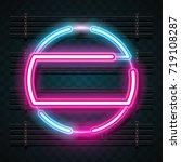 circle neon design | Shutterstock .eps vector #719108287