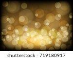 abstract gold bokeh light on... | Shutterstock .eps vector #719180917