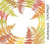 fern frame bracken circle... | Shutterstock .eps vector #719199637