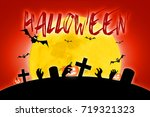 halloween scary full moon and... | Shutterstock . vector #719321323