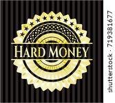 hard money shiny emblem | Shutterstock .eps vector #719381677
