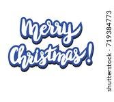 vector handwritten lettering ... | Shutterstock .eps vector #719384773