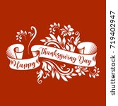 happy thanksgiving wishes on... | Shutterstock .eps vector #719402947