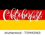 oktoberfest lettering on... | Shutterstock .eps vector #719442463