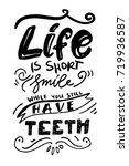 life is short  smile while you... | Shutterstock .eps vector #719936587