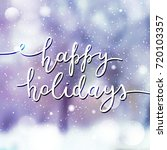 happy holidays lettering ...   Shutterstock .eps vector #720103357