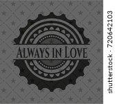 always in love black emblem....   Shutterstock .eps vector #720642103