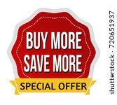 buy more save more sticker or... | Shutterstock .eps vector #720651937