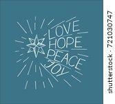 hand lettering love  hope ... | Shutterstock .eps vector #721030747