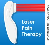 laser pain therapy handheld... | Shutterstock .eps vector #721084933