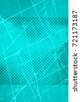 color grunge turquoise... | Shutterstock . vector #721173187