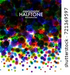 colorful halftone dotted... | Shutterstock .eps vector #721369597