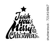 i wish you merry christmas.... | Shutterstock .eps vector #721414867