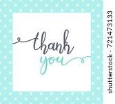 thank you lettering  vector...   Shutterstock .eps vector #721473133