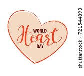 world heart day background with ... | Shutterstock .eps vector #721544893