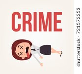 dead body business woman office ... | Shutterstock .eps vector #721572253
